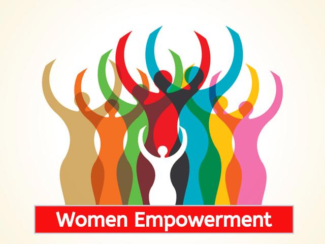 Women Empowerment in Today'sAge