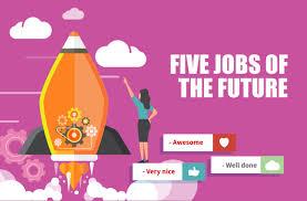 Jobs of theFuture