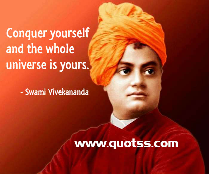 Top 10 Inspiring Quotes by Swami Vivekananda on Self Motivation, Self  Confidence and Self Realization on Quotss.com