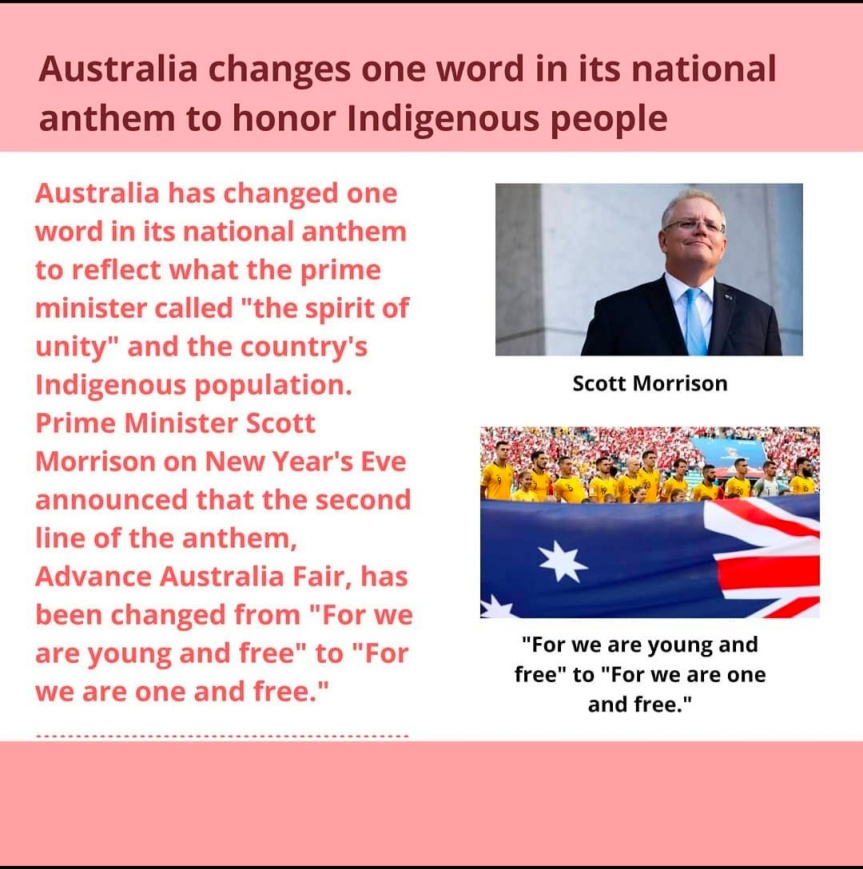 """""""To honor indigenous people, the Australian government amends National Anthem,"""" says The PrimeMinister."""
