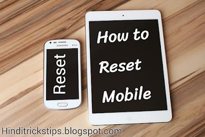 Mobile Reset kaise kare
