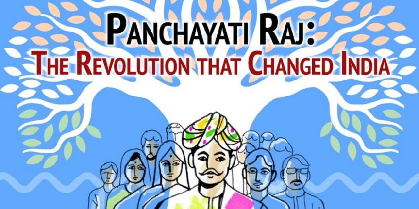 Growth and Evolution of the Panchayati Raj Institutions inIndia
