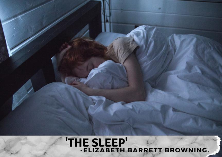 'The Sleep' by Elizabeth BarrettBrowning.