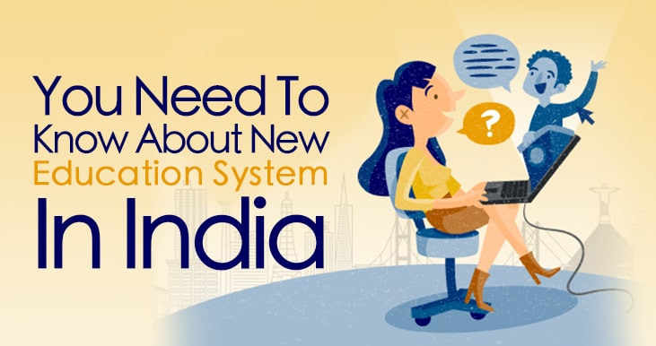 This image has an empty alt attribute; its file name is you-need-to-know-about-new-education-system-in-india.jpg