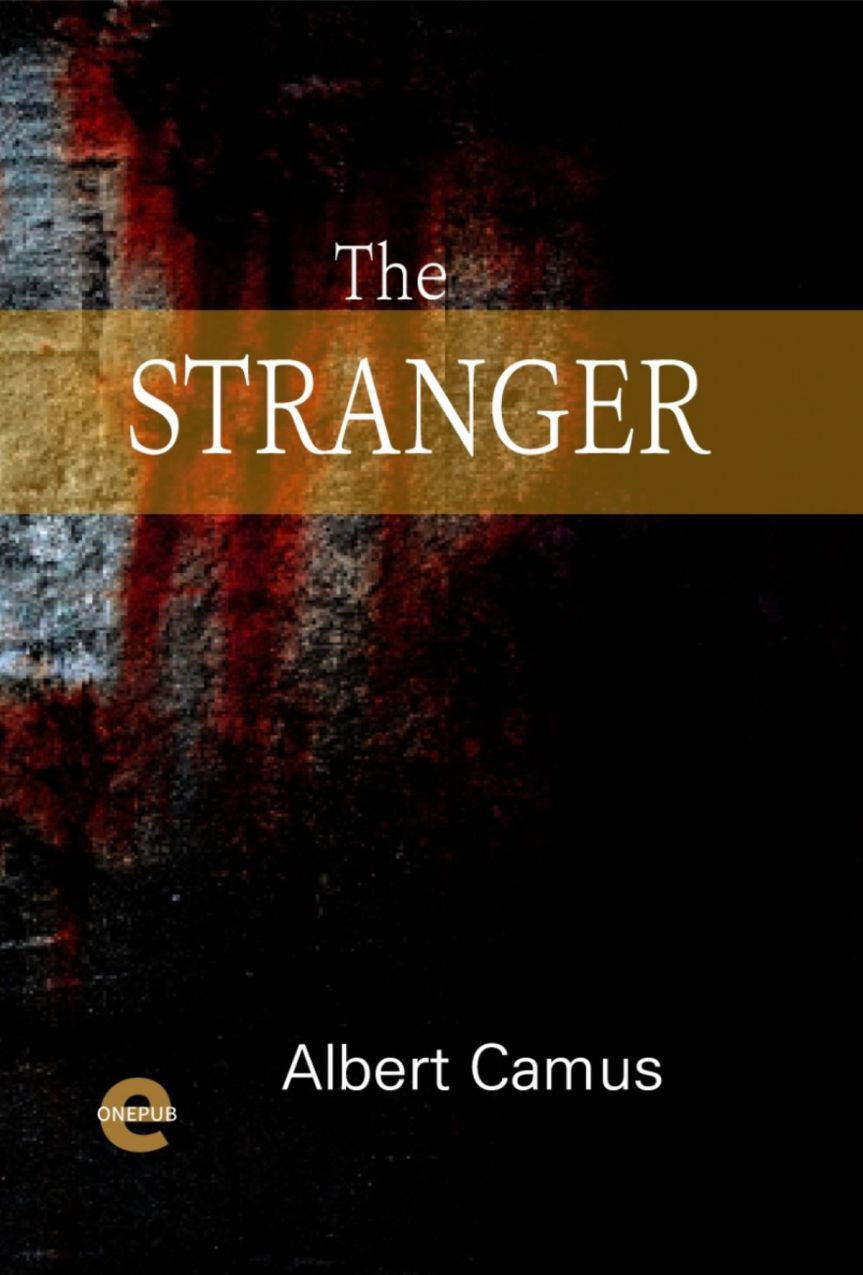 The Stranger by Albert Camus – A criticalcommentary